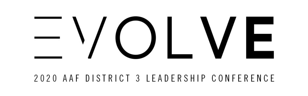 EVOLVE - 2020 AAF District 3 Leadership Conference