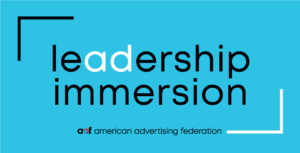 Leadership Immersion - American Advertising Federation